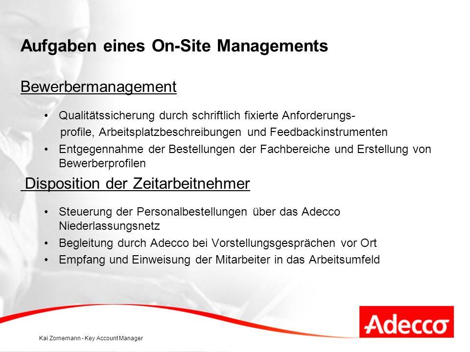 Aufgaben eines On-Site Managements