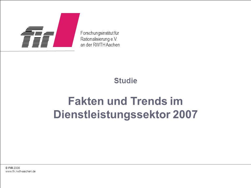 Studie Fakten und Trends im Dienstleistungssektor 2007