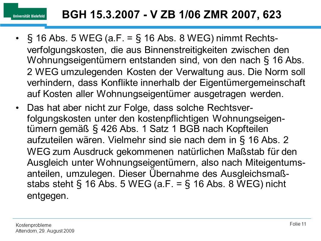 BGH 15.3.2007 - V ZB 1/06 ZMR 2007, 623