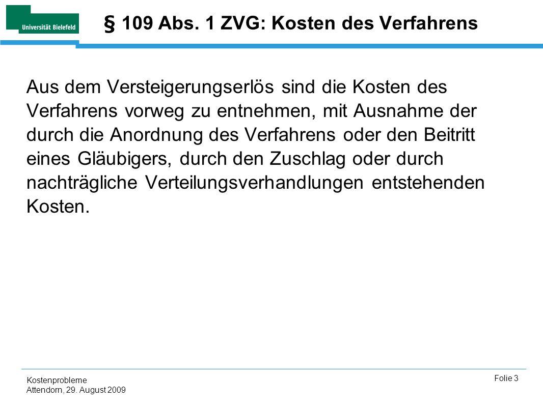 § 109 Abs. 1 ZVG: Kosten des Verfahrens