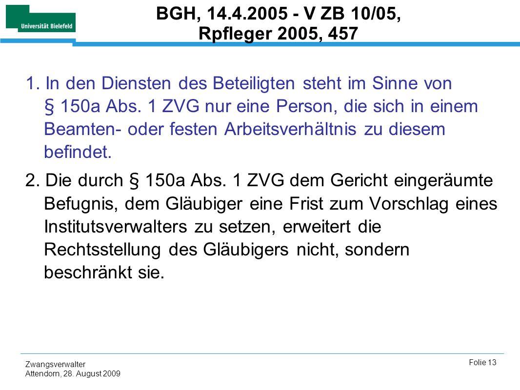 BGH, 14.4.2005 - V ZB 10/05, Rpfleger 2005, 457