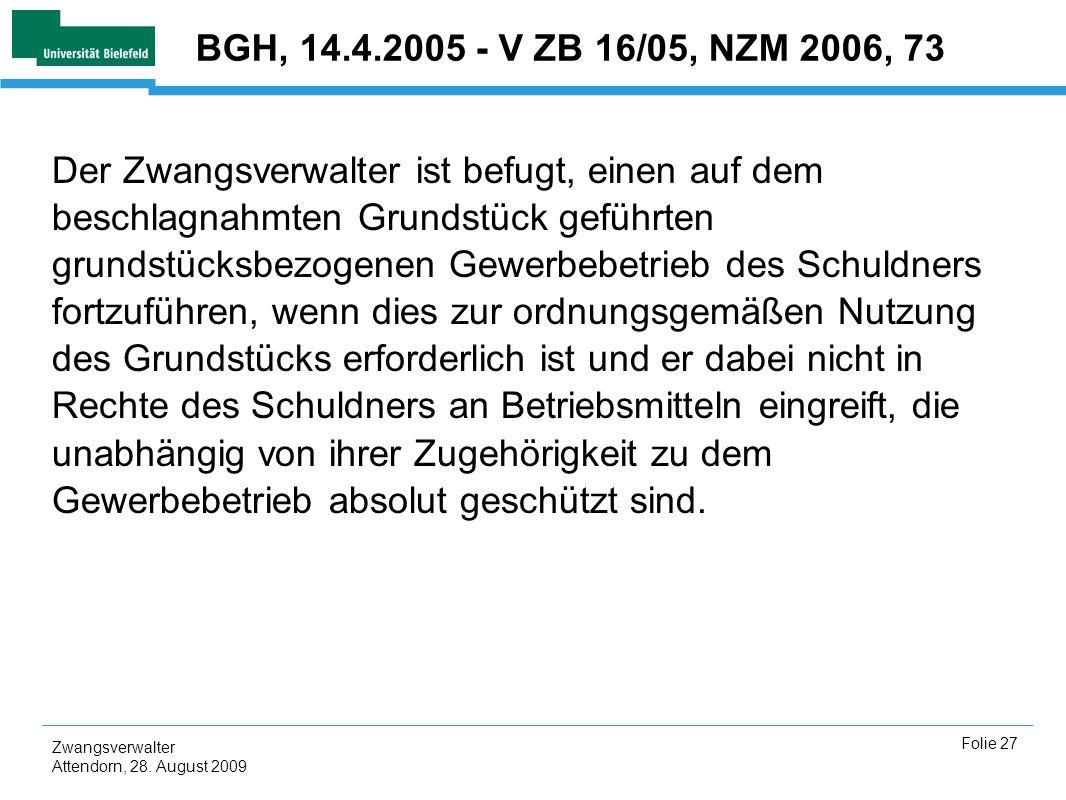 BGH, 14.4.2005 - V ZB 16/05, NZM 2006, 73