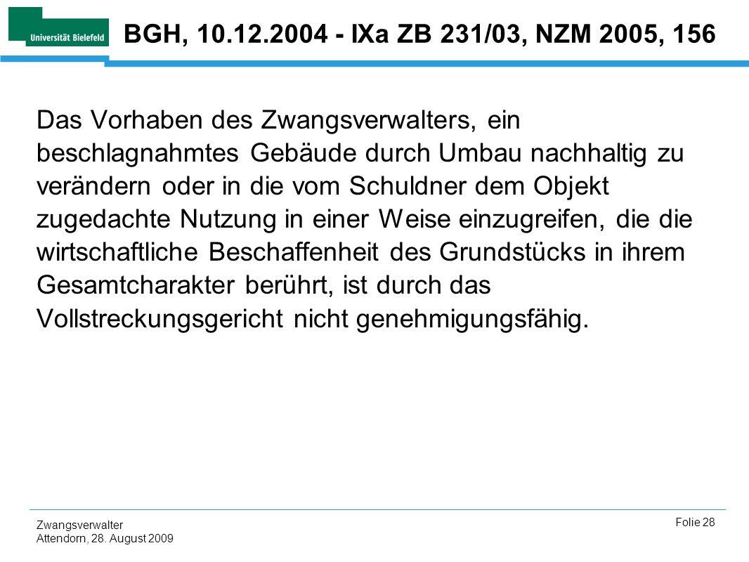 BGH, 10.12.2004 - IXa ZB 231/03, NZM 2005, 156
