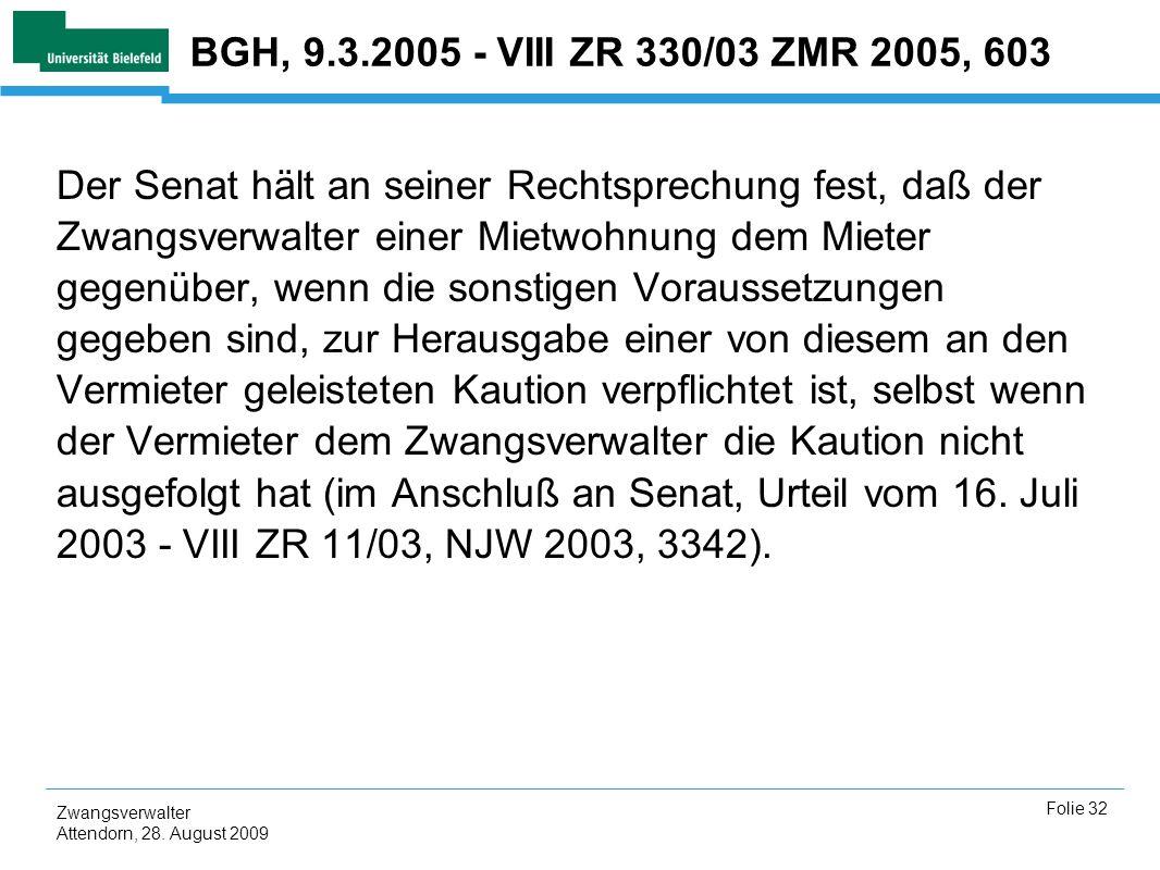 BGH, 9.3.2005 - VIII ZR 330/03 ZMR 2005, 603