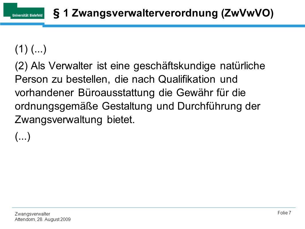 § 1 Zwangsverwalterverordnung (ZwVwVO)