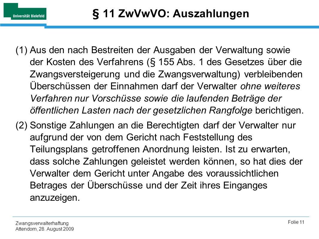 § 11 ZwVwVO: Auszahlungen