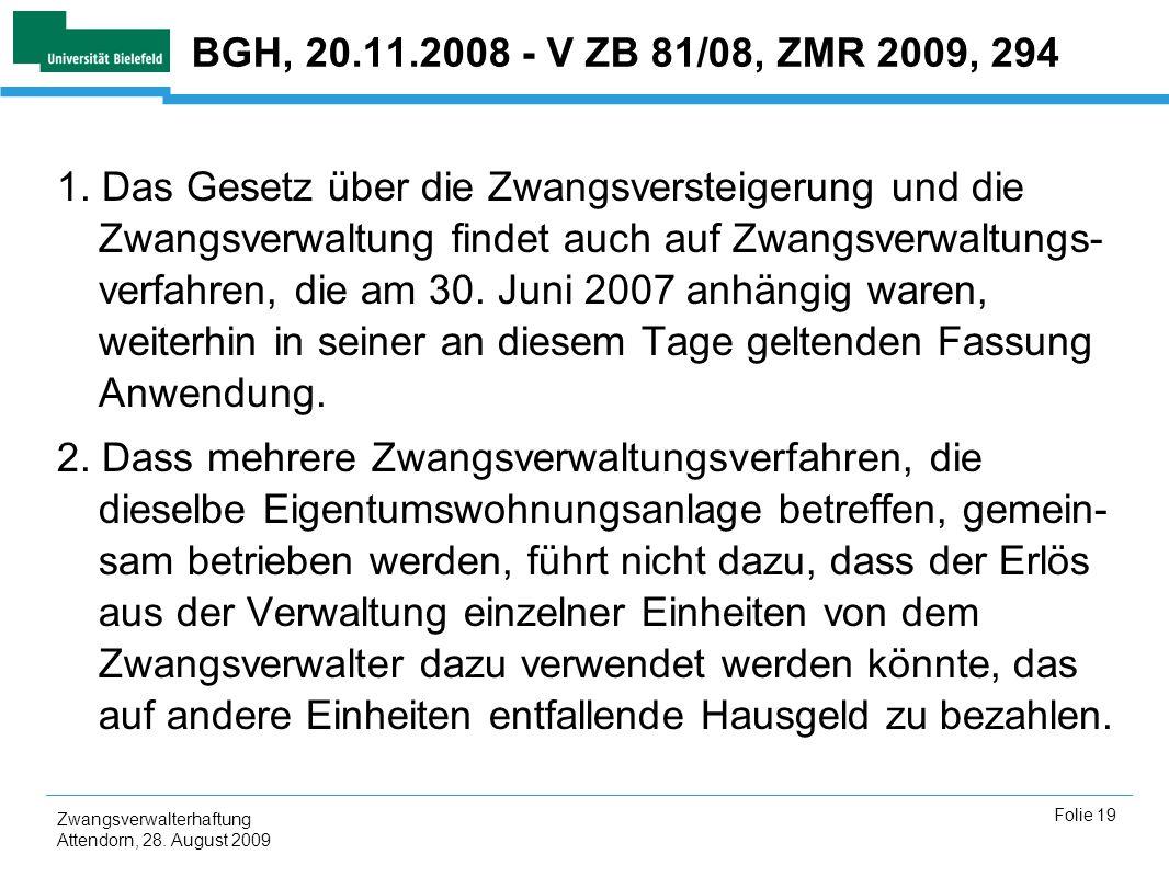 BGH, 20.11.2008 - V ZB 81/08, ZMR 2009, 294