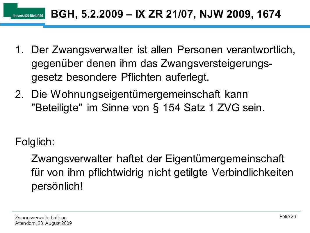 BGH, 5.2.2009 – IX ZR 21/07, NJW 2009, 1674