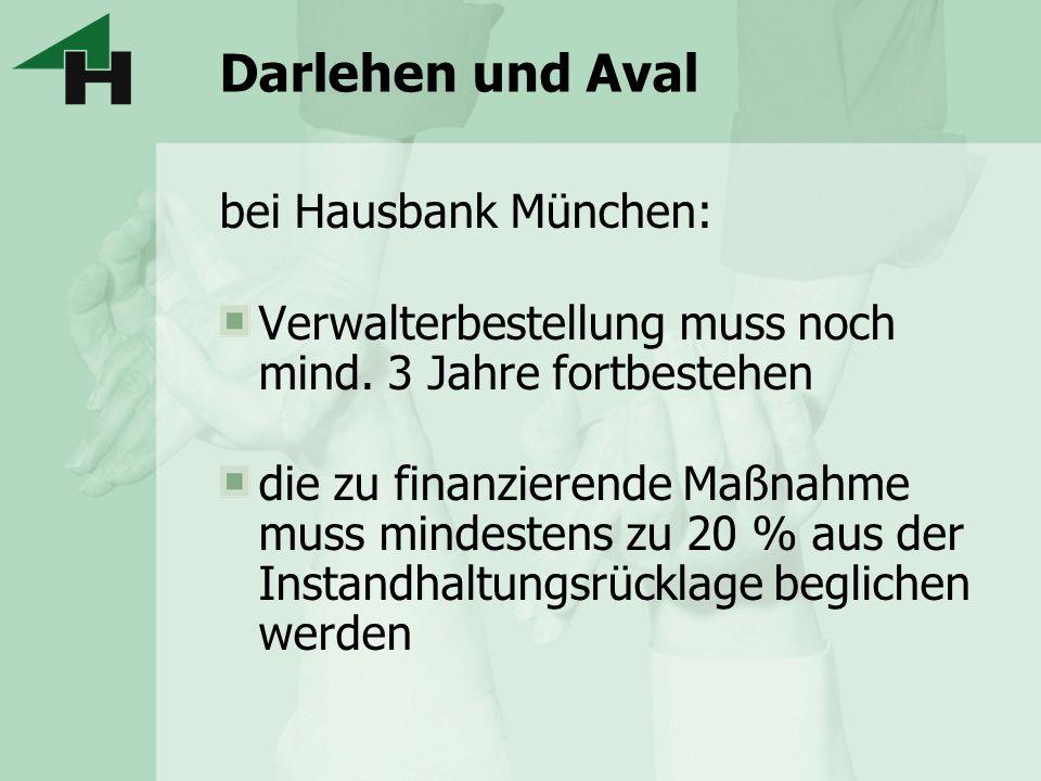 Darlehen und Aval bei Hausbank München: