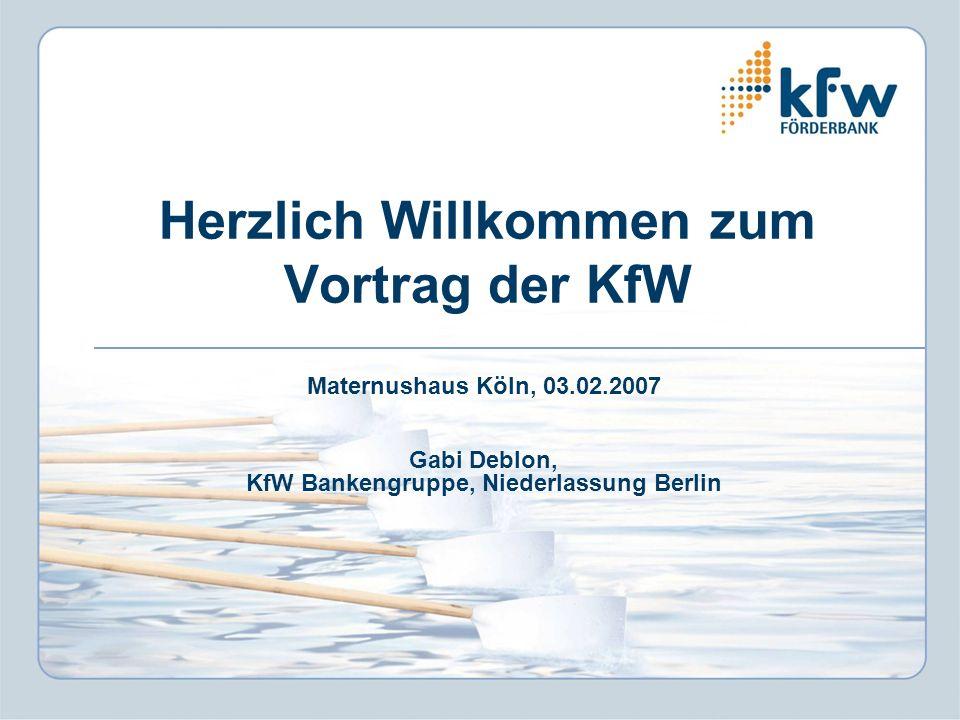 Herzlich Willkommen zum Vortrag der KfW