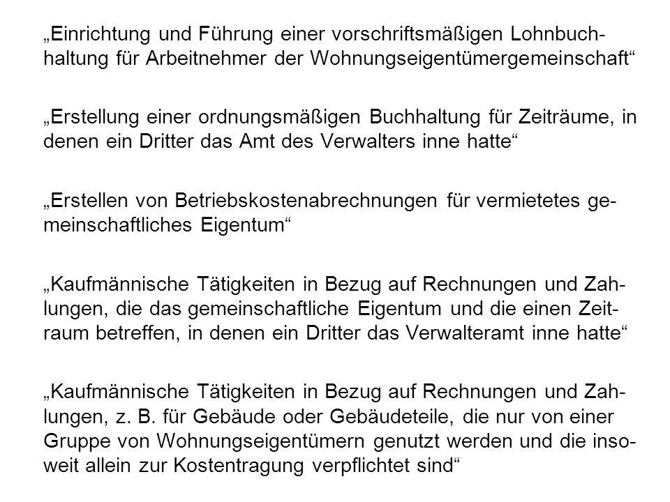 """""""Einrichtung und Führung einer vorschriftsmäßigen Lohnbuch-haltung für Arbeitnehmer der Wohnungseigentümergemeinschaft"""