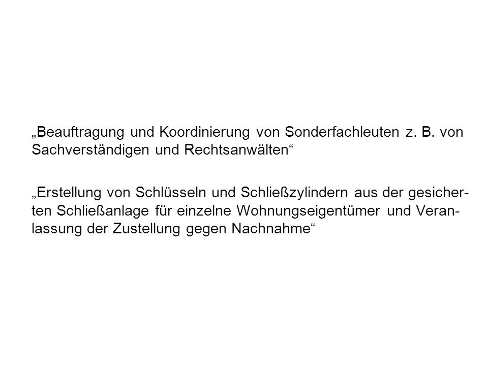 """""""Beauftragung und Koordinierung von Sonderfachleuten z. B"""