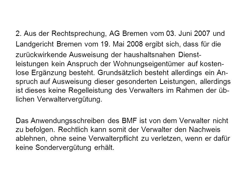 2. Aus der Rechtsprechung, AG Bremen vom 03. Juni 2007 und