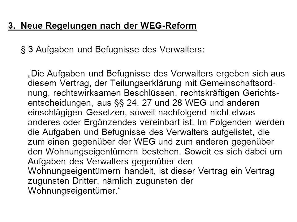 3. Neue Regelungen nach der WEG-Reform