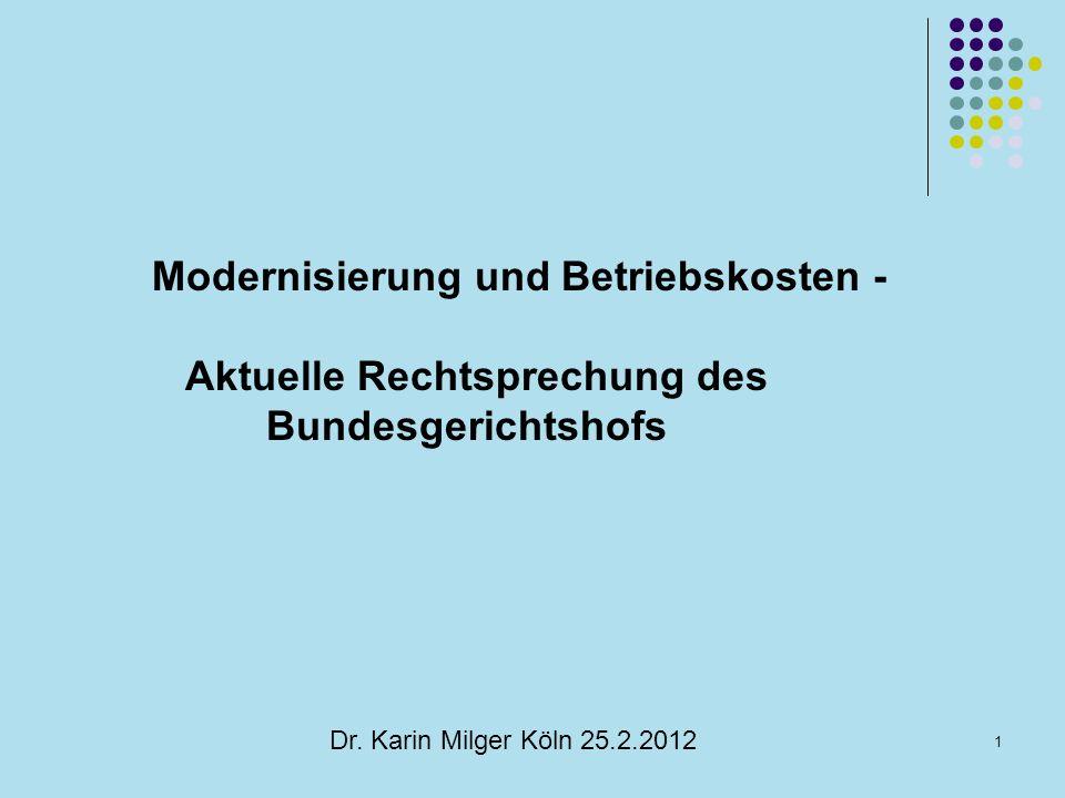 Modernisierung und Betriebskosten - Aktuelle Rechtsprechung des