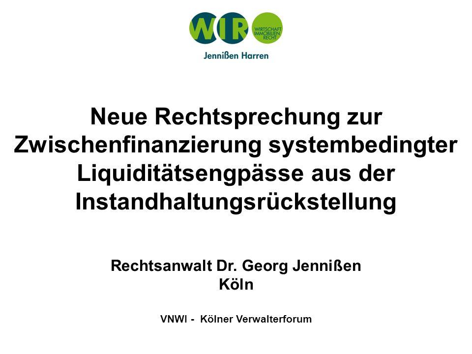 Rechtsanwalt Dr. Georg Jennißen VNWI - Kölner Verwalterforum