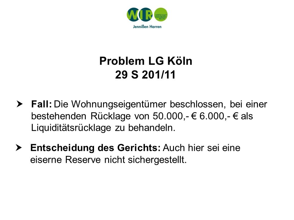 Problem LG Köln 29 S 201/11.