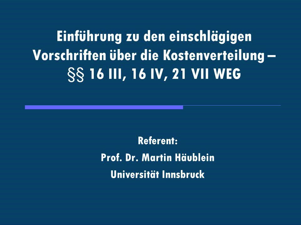 Referent: Prof. Dr. Martin Häublein Universität Innsbruck