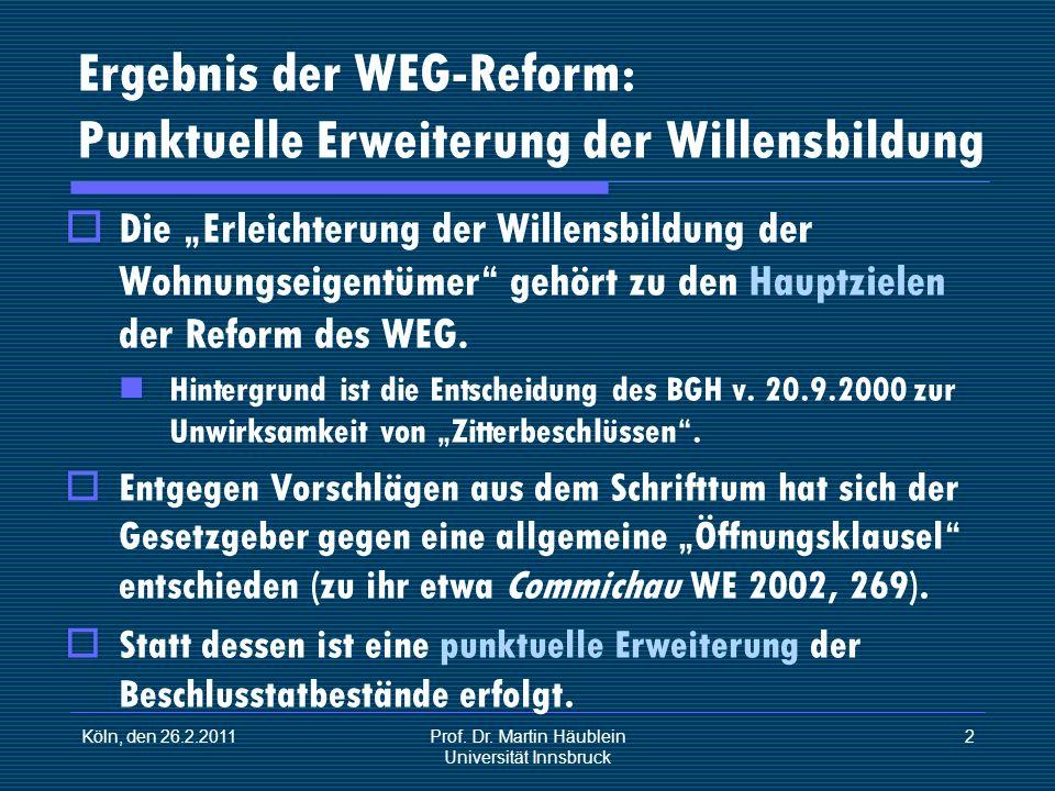Ergebnis der WEG-Reform: Punktuelle Erweiterung der Willensbildung