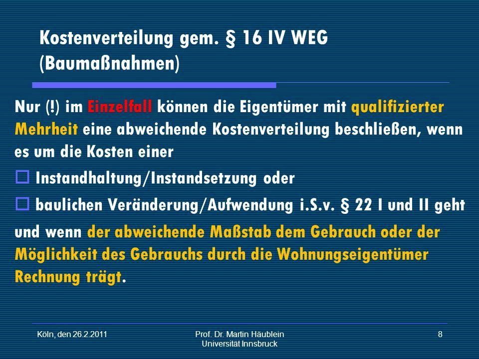 Kostenverteilung gem. § 16 IV WEG (Baumaßnahmen)