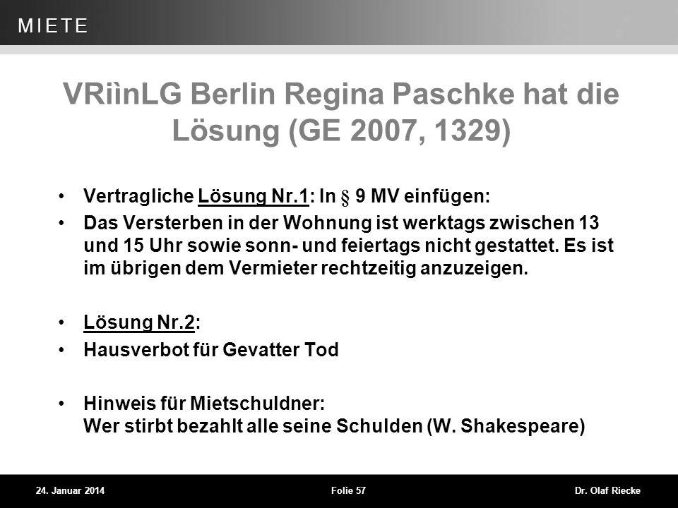VRiìnLG Berlin Regina Paschke hat die Lösung (GE 2007, 1329)
