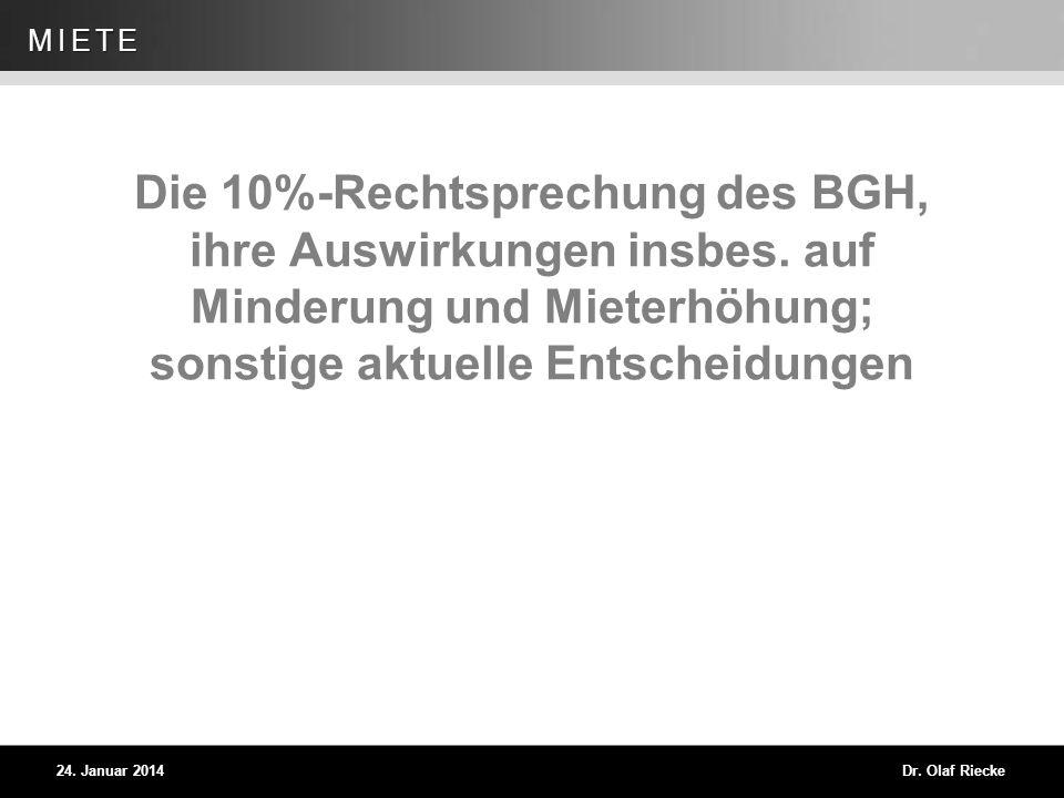 Die 10%-Rechtsprechung des BGH, ihre Auswirkungen insbes