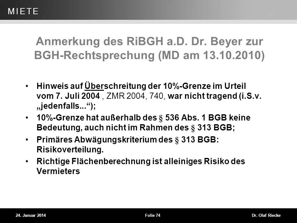 Anmerkung des RiBGH a. D. Dr. Beyer zur BGH-Rechtsprechung (MD am 13