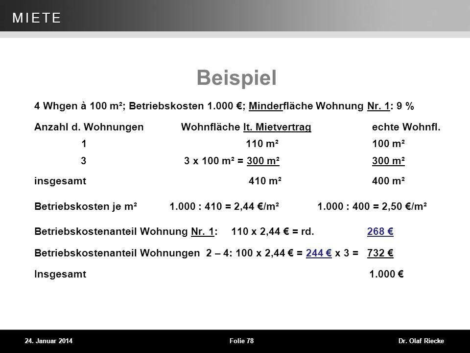 Beispiel 4 Whgen à 100 m²; Betriebskosten 1.000 €; Minderfläche Wohnung Nr. 1: 9 %