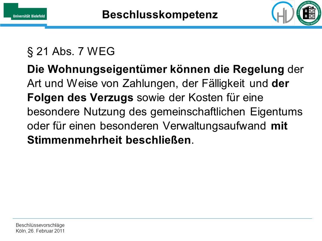 Beschlusskompetenz § 21 Abs. 7 WEG