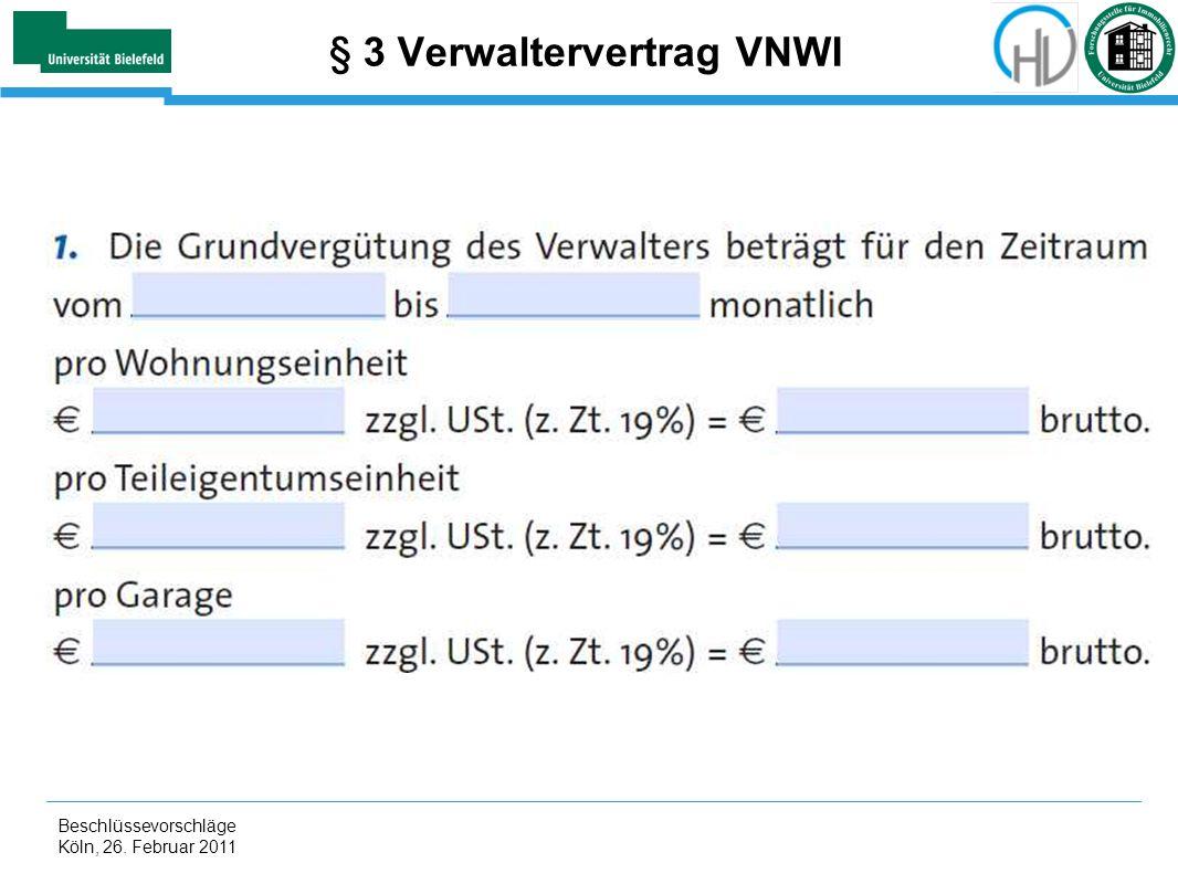 § 3 Verwaltervertrag VNWI