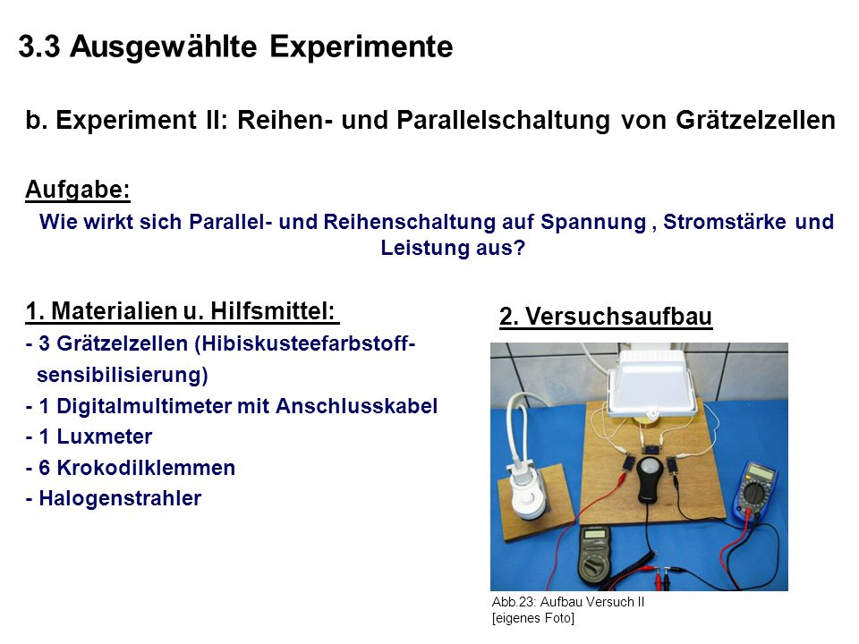 3.3 Ausgewählte Experimente
