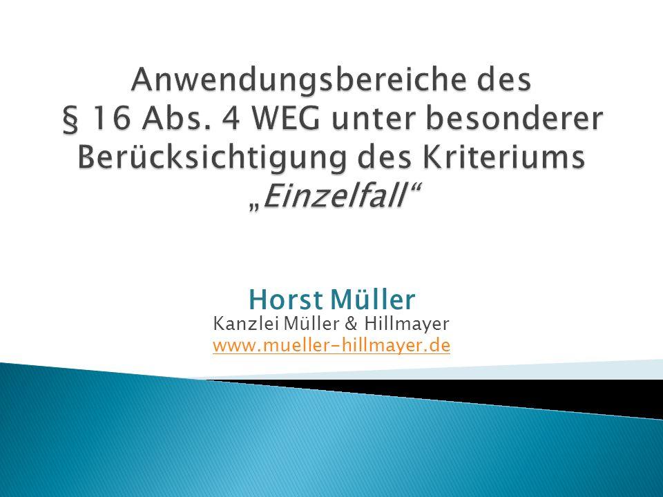 Horst Müller Kanzlei Müller & Hillmayer www.mueller-hillmayer.de