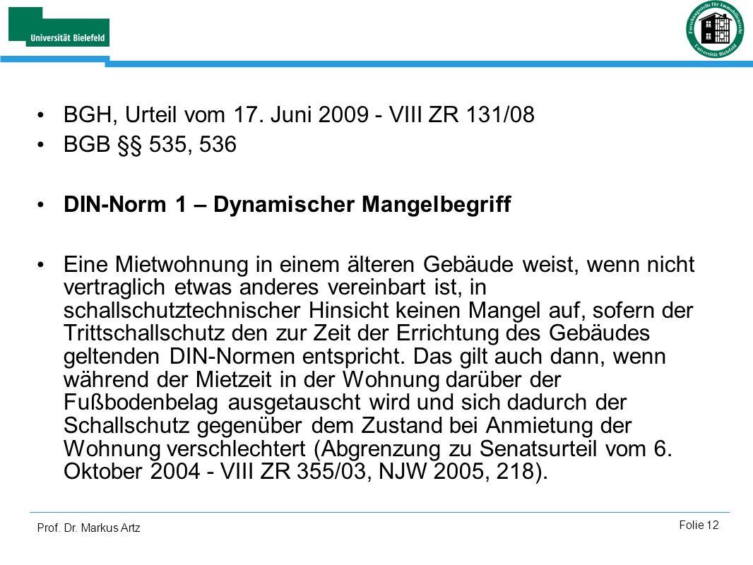 BGH, Urteil vom 17. Juni 2009 - VIII ZR 131/08 BGB §§ 535, 536