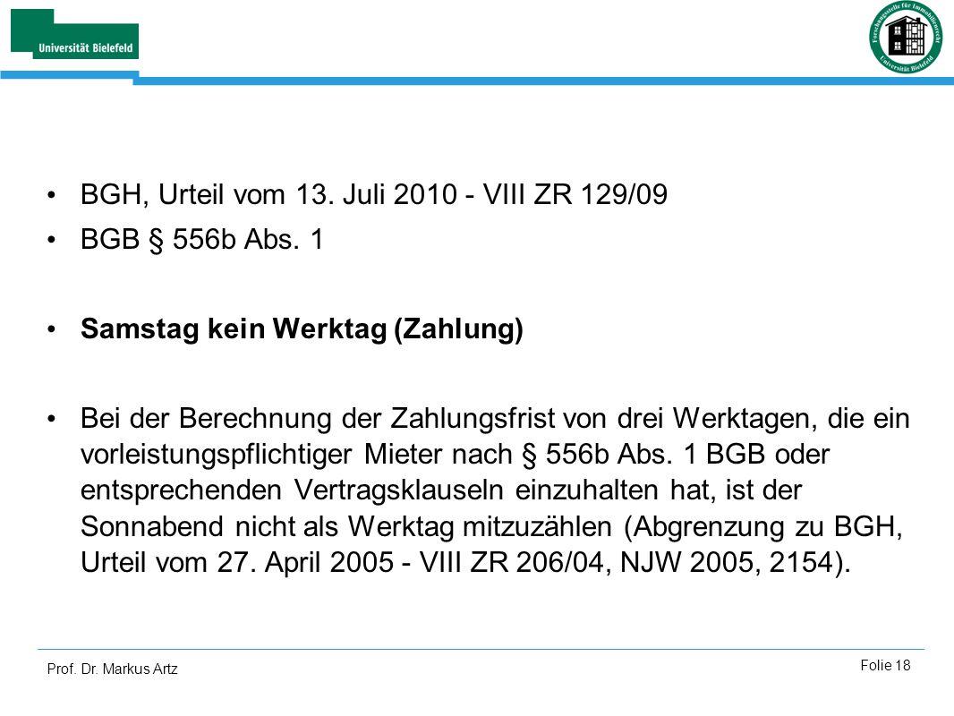 BGH, Urteil vom 13. Juli 2010 - VIII ZR 129/09 BGB § 556b Abs. 1