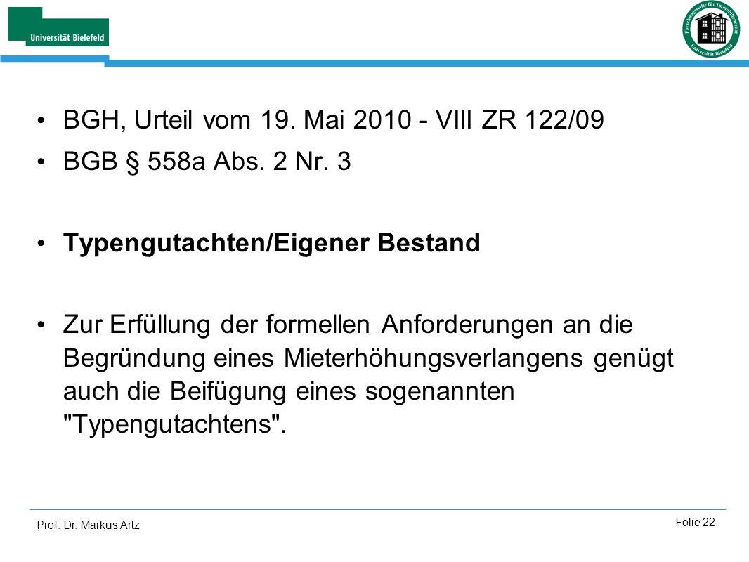 BGH, Urteil vom 19. Mai 2010 - VIII ZR 122/09 BGB § 558a Abs. 2 Nr. 3