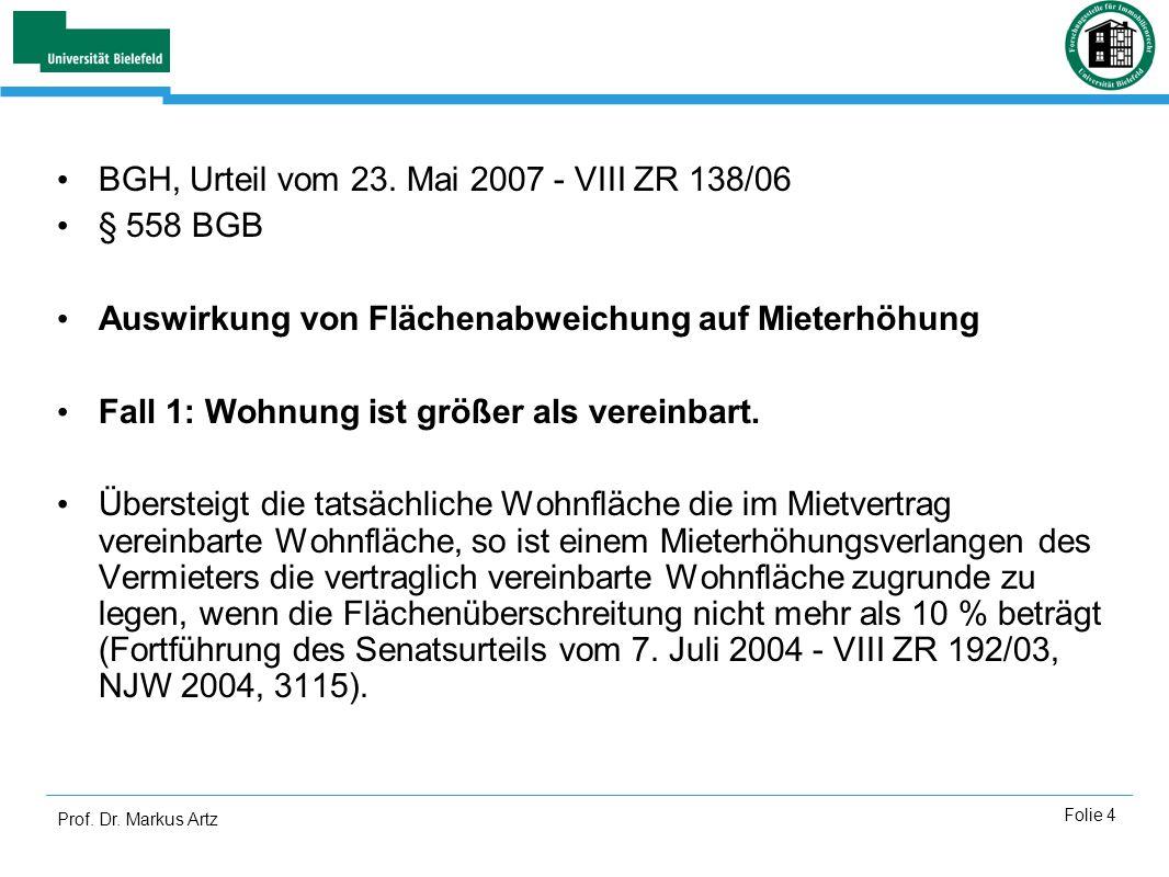 BGH, Urteil vom 23. Mai 2007 - VIII ZR 138/06 § 558 BGB