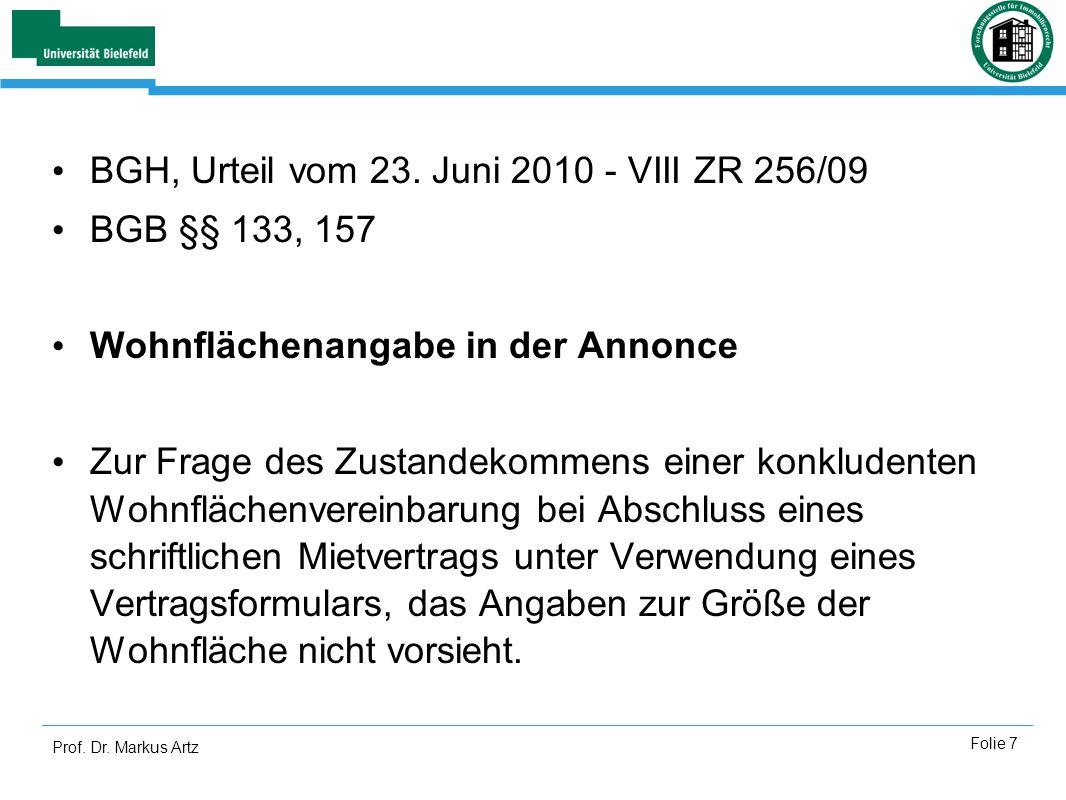 BGH, Urteil vom 23. Juni 2010 - VIII ZR 256/09 BGB §§ 133, 157