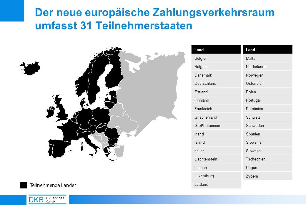 Der neue europäische Zahlungsverkehrsraum umfasst 31 Teilnehmerstaaten