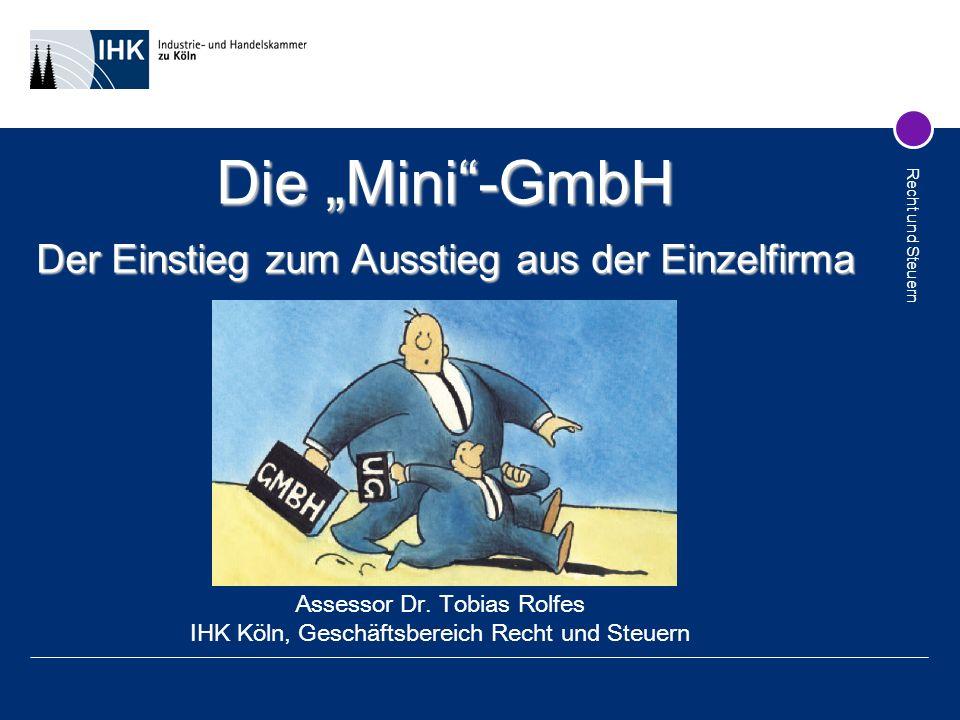 """Die """"Mini -GmbH Der Einstieg zum Ausstieg aus der Einzelfirma"""