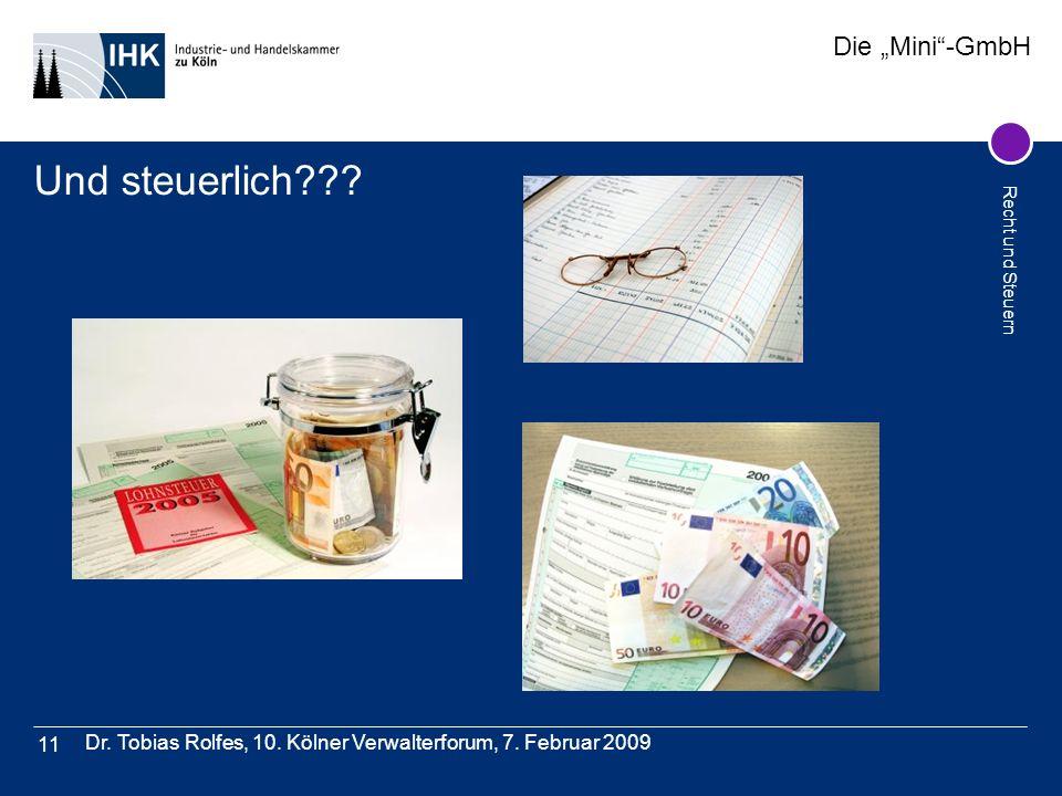 Und steuerlich Dr. Tobias Rolfes, 10. Kölner Verwalterforum, 7. Februar 2009