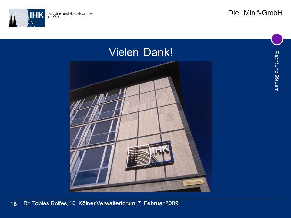 Vielen Dank! Dr. Tobias Rolfes, 10. Kölner Verwalterforum, 7. Februar 2009
