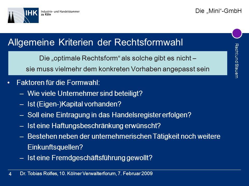 Allgemeine Kriterien der Rechtsformwahl