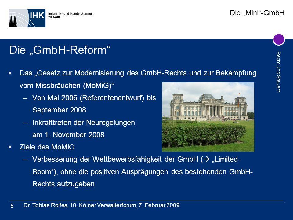 """Die """"GmbH-Reform Das """"Gesetz zur Modernisierung des GmbH-Rechts und zur Bekämpfung vom Missbräuchen (MoMiG)"""