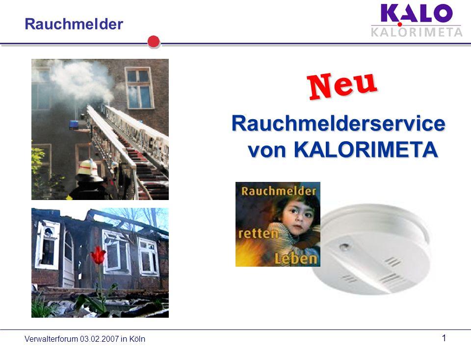 Neu Rauchmelderservice von KALORIMETA Rauchmelder
