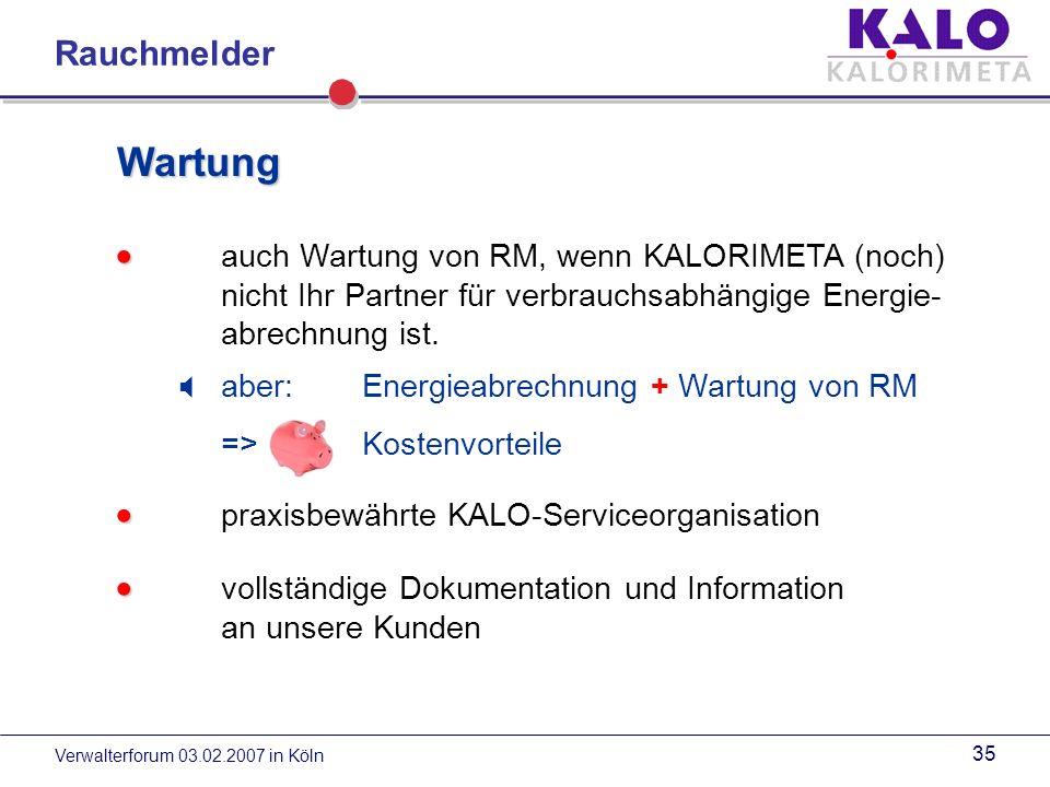 Wartung Rauchmelder  auch Wartung von RM, wenn KALORIMETA (noch)