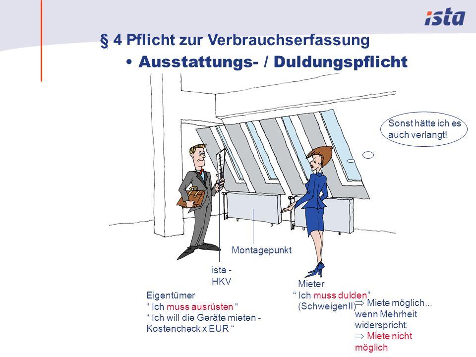 § 4 Pflicht zur Verbrauchserfassung • Ausstattungs- / Duldungspflicht
