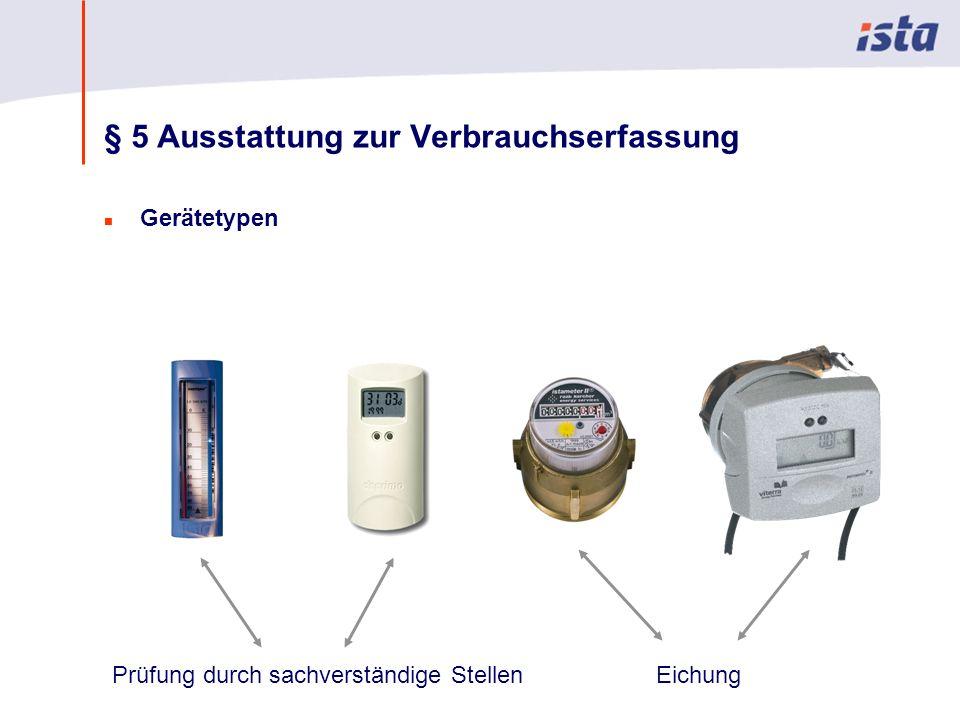 § 5 Ausstattung zur Verbrauchserfassung