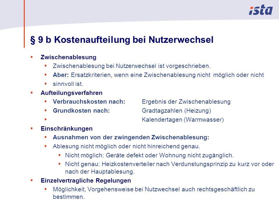 § 9 b Kostenaufteilung bei Nutzerwechsel