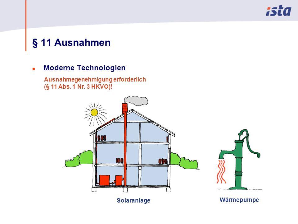 § 11 Ausnahmen Moderne Technologien Ausnahmegenehmigung erforderlich