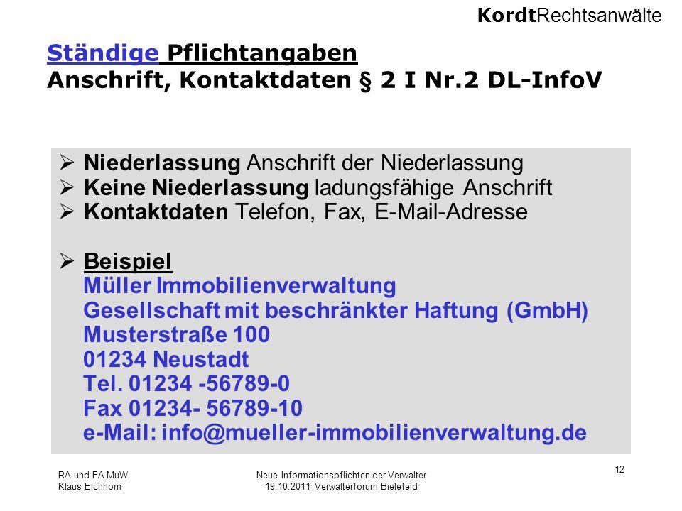 Ständige Pflichtangaben Anschrift, Kontaktdaten § 2 I Nr.2 DL-InfoV